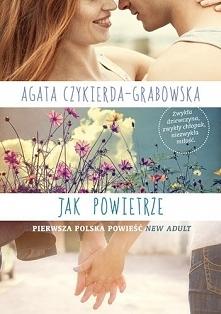 Agata Czykierda-Grabowska - Jak powietrze