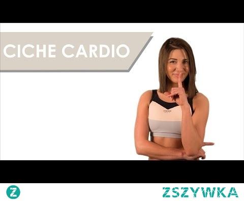 Ciche Cardio - trening bez skakania i tupania