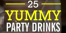 25 Yummy Party Drinks