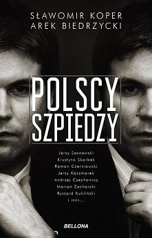 """""""Polscy Szpiedzy"""" przypomin..."""