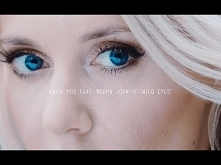 Kasia Moś feat. Norma John - Wild Eyes (Official Video)