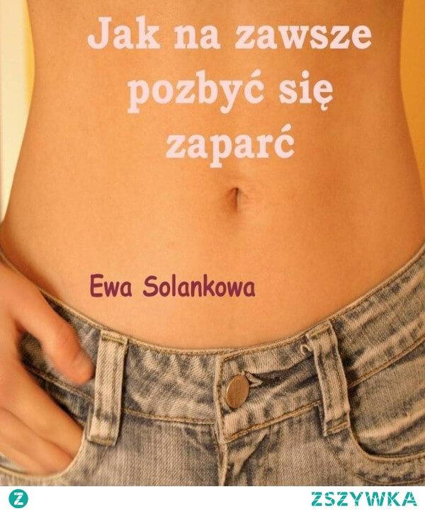 """Ebook Jak na zawsze pozbyć się zaparć . Ewa Solankowa. Podobno co trzeci Polak cierpi na zaparcia.  Poradnik """"Jak na zawsze pozbyć się zaparć"""" składa się z dwóch części. W pierwszej omawiam głównie teoretyczne zasady żywienia: jakich produktów unikać, a czego nie jeść absolutnie? Co zrobić, żeby jedzenie, które spożywasz służyło twojemu zdrowiu i dodawało energii?  Druga część zawiera bardzo proste przepisy i porady na potrawy, dzięki którym będziesz mogła wyrzucić tabletki przeczyszczające do kosza. Dodatkowo zapoznasz się z dwoma banalnie prostymi ćwiczeniami, dzięki którym stres nie będzie miał już na tobą tak silnej władzy.  Nie czekaj na cud, powrót do zdrowia zależy tylko od ciebie!"""