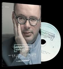 Audiobook Samarytanin, kapelusznice i kot. Opowieść człowieka, który robił to...