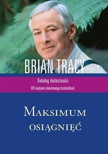 """Książka Briana Tracy """"..."""