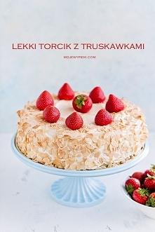 LEKKI TORT Z TRUSKAWKAMI I ...