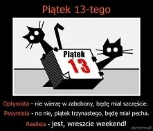13 dnia szczęśliwego...