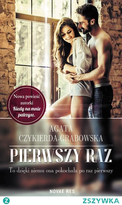 """""""Pierwszy raz"""" Agaty Czykierdy-Grabowskiej to dobra, lekka książka dla młodzieży, przy której naprawdę miło można spędzić czas. Polecam, jednak gdyby zdarzyło się wam wcześniej natrafić na """"Pod skórą"""", to myślę, że lektura tej książki nic nowego już do waszego życia nie wniesie."""