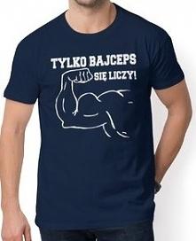 Koszulka Tylko bajceps się liczy