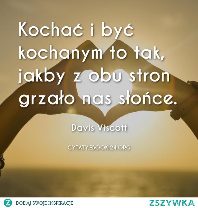 Davis Viscott Cytat O Miłości Na Cytaty Zszywkapl