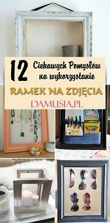 12 Pomysłów na Wykorzystanie Starych Ramek na Zdjęcia