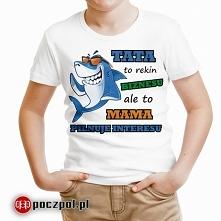 Tata to rekin biznesu ale to mama pilnuje interesu - koszulka dziecięca