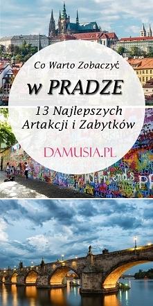 Co Warto Zobaczyć w Pradze:...