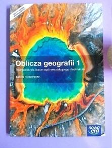 Oblicza geografii 1. Podręcznik. Zakres rozszerzony. Szkoły ponadgimnazjalne