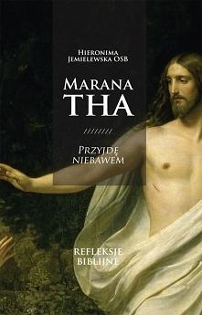 "Lektura książki ""Marana Tha..."