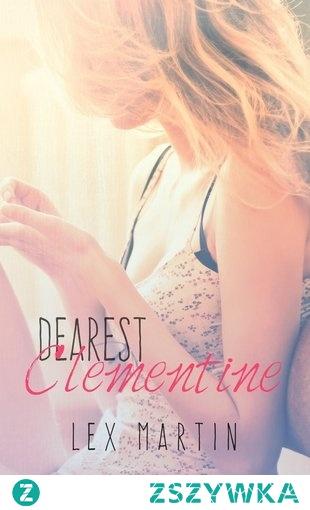 Lex Martin - Dearest. Clementine