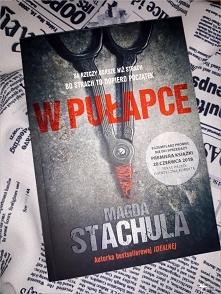 W pułapce. Magda Stachula –...