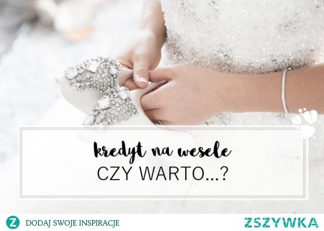 Czy warto wziąć kredyt na wesele? Zastanówcie się i rozważcie wszystkie aspekty, zanim podejmiecie decyzję! Blog ślubny Panna Allure -zaprasza!