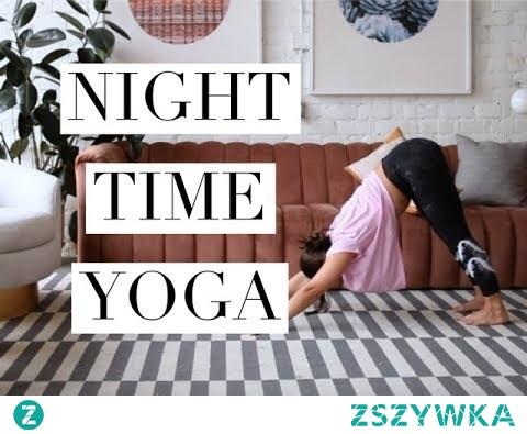 Night Time Yoga Flow For Better Sleep