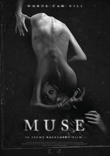 Muza (2017)  horror  Opowieść zaczynająca się od romansu profesora filozofii ze swoja studentka, następnie poprzez jej samobójstwo i śmierć innych osób dramat przeobraża się w h...