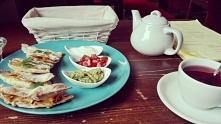 Quesadilla i herbata, mniam
