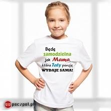 Będę samodzielna jak Mama, ...