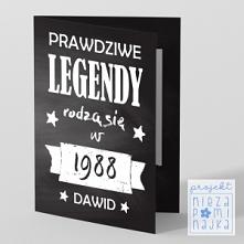 """Kartka """"Prawdziwe legendy rodzą się w [rok] + [imię]"""" Bliskie osoby zasługują na wyjątkowe podarunki. Stwórz z nami własną, niepowtarzalną kartkę na ważną okazję!  WZÓ..."""