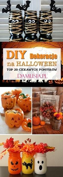DIY Dekoracje na Halloween: TOP 20 Ciekawych Pomysłów i Dekoracji