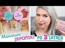 ♦ Manicure japoński w domu - stan po 3 latach! ♦