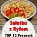Sałatka z Ryżem: TOP 12 Pysznych Przepisów
