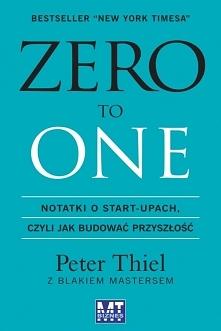 """Książka """"Zero to One. ..."""