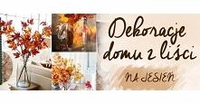 Dekoracje domu z liści jesień