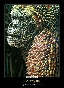 Każdy jest artystą w swoim rodzaju. Człowiek potrafi...