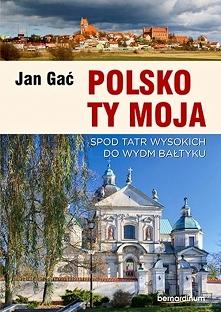 """""""Polsko Ty moja"""" to niezwyk..."""