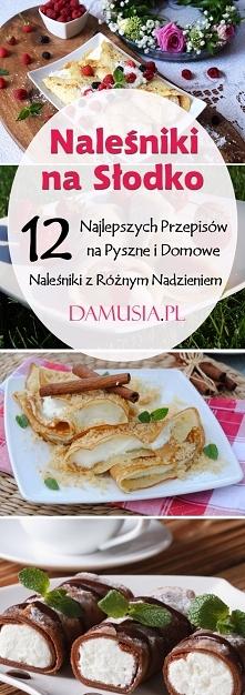 Naleśniki na Słodko: TOP 12 Najlepszych Przepisów na Pyszne i Domowe Naleśniki