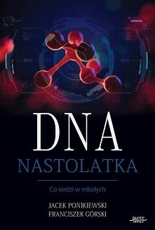 """Książka """"DNA Nastolatk..."""