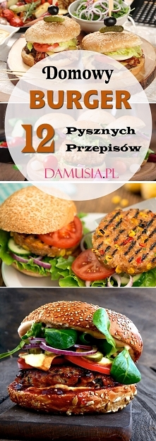 Domowy Burger: TOP 12 Pysznych Przepisów na Domowego Burgera