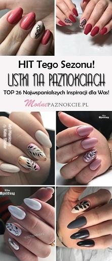 Hit Tego Sezonu! Modne Listki na Paznokciach: TOP 26 Najwspanialszych Inspira...