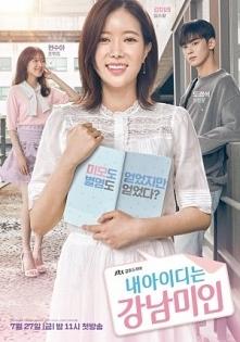 My ID Is Gangnam Beauty   ---                                                                  Kang Mi Rae w szkole była nieśmiała i niezbyt urodziwa, dlatego znęcano się nad ni...