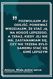 codzienne inspiracje i motywacje - cytaty po polsku :D Najlepszy fanpage jaki widziałam