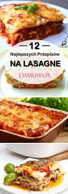 Przepis na Lasagne – 12 Pom...