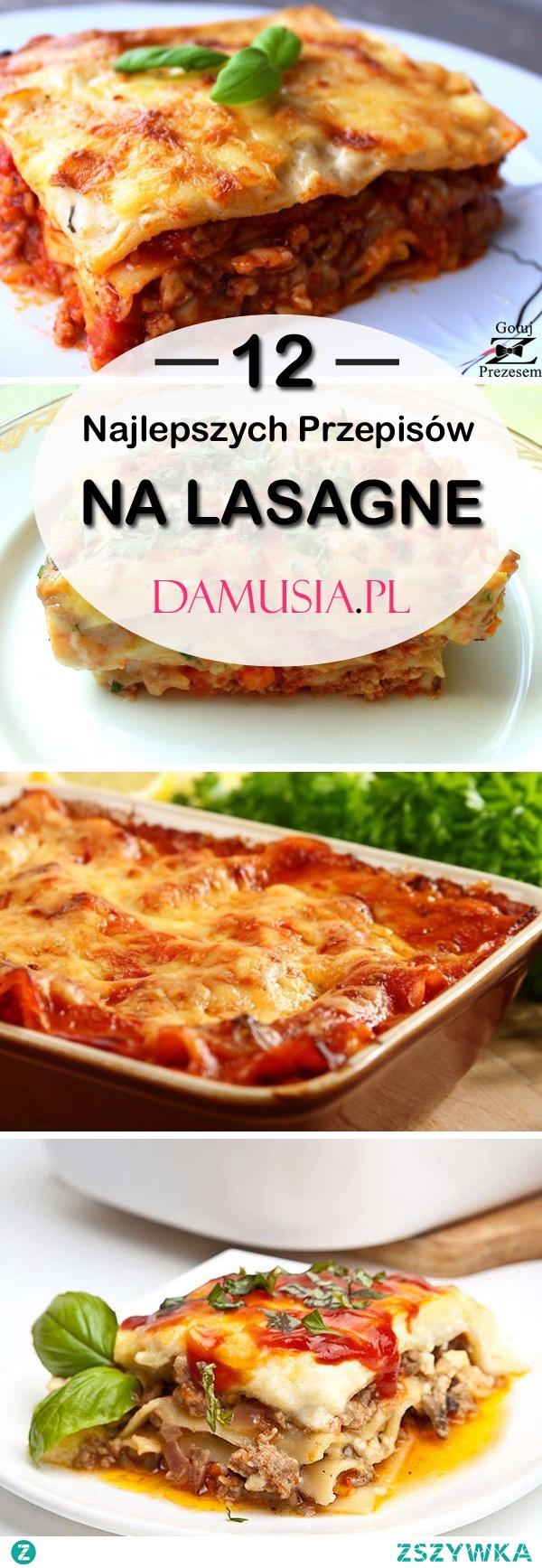 Przepis na Lasagne – 12 Pomysłów na Smaczny i Szybki Obiad