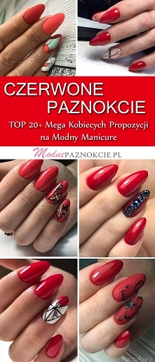 Czerwone Paznokcie: TOP 20+ Mega Kobiecych Propozycji na Modny Manicure