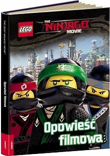 LEGO (R) Ninjago Movie. Opowieść filmowa