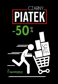W Ogrodosfera.pl czarny piątek zaczyna się już teraz!  Zwariowane promocje do...