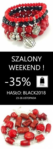 Szalony Weekend trwa już od Czarnego piątku aż do Cyberponiedziałku ze zniżką -35 % na hasło w koszyku: BLACK2018 To wyśmienita okazja, by kupić sobie coś pięknego  lub pomyśleć...
