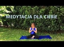 Medytacja Prowadzona dla Wszystkich ♥ małgorzata Mostowska