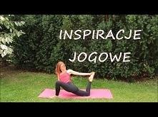 Moja Joga - Inspiracje do Praktyki Własnej małgorzata Mostowska