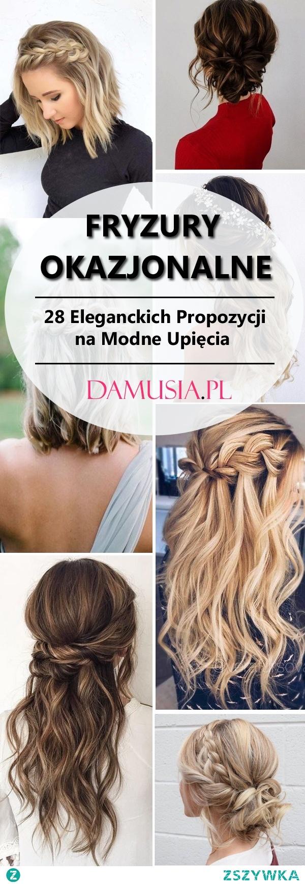 Fryzury Okazjonalne: TOP 28 Eleganckich Propozycji na Modne Upięcia
