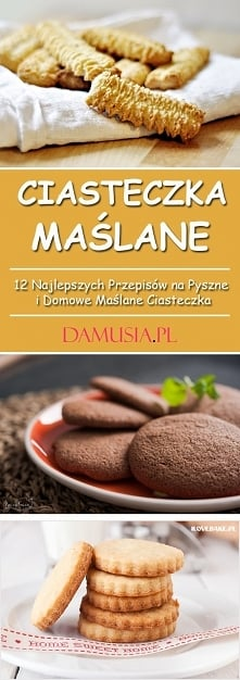 Ciasteczka Maślane: TOP 12 Najlepszych Przepisów na Pyszne i Domowe Maślane C...