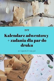 DIY Kalendarz adwentowy + zadania dla par do druku • origamifrog.pl